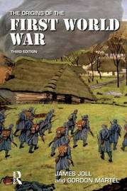 The Origins of the First World War by James Joll