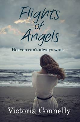 Flights of Angels by Victoria Connelly