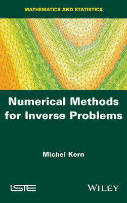 Numerical Methods for Inverse Problems by Michel Kern