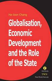 Globalisation, Economic Development & the Role of the State by Ha-Joon Chang image