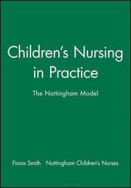 Children's Nursing in Practice by Fiona Smith
