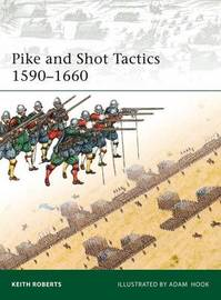 Pike and Shot Tactics 1590-1660 by Keith Roberts image