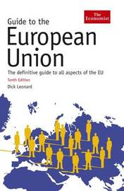 The Economist Guide To The European Union by Dick Leonard image