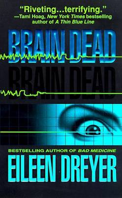Brain Dead by Eileen Dreyer image