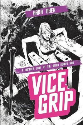 Vice Grip by Sara Dyer image