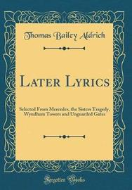 Later Lyrics by Thomas Bailey Aldrich image