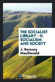 The Socialist Library - II by J. Ramsay Macdonald image
