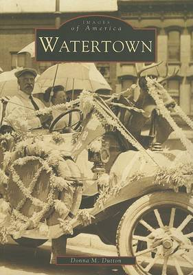 Watertown by Donna M Dutton image