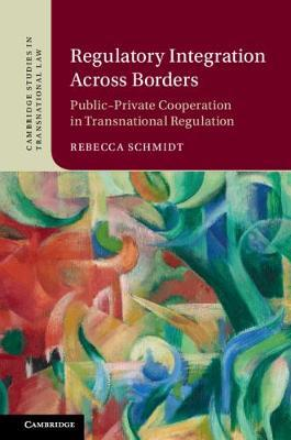 Cambridge Studies in Transnational Law by Rebecca Schmidt