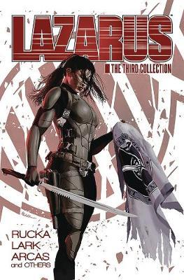 Lazarus: The Third Collection by Greg Rucka