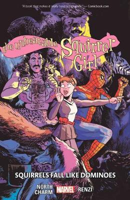 The Unbeatable Squirrel Girl Vol. 9: Squirrels Fall Like Dominoes by Ryan North