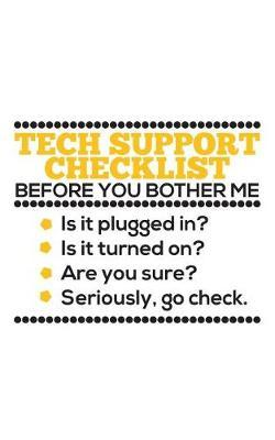 Tech Support Checklist by Tech Support