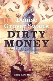 Dirty Money by Denise Grover Swank image