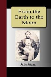 From the Earth to the Moon by Jules Verne image