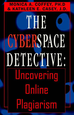 The Cyberspace Detective by Monica A Coffey, PH.D. image