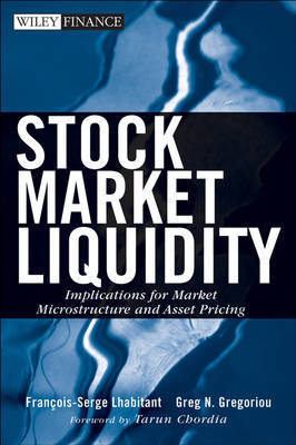 Stock Market Liquidity: Implications for Market Microstructure and Asset Pricing by Francois-Serge Lhabitant image