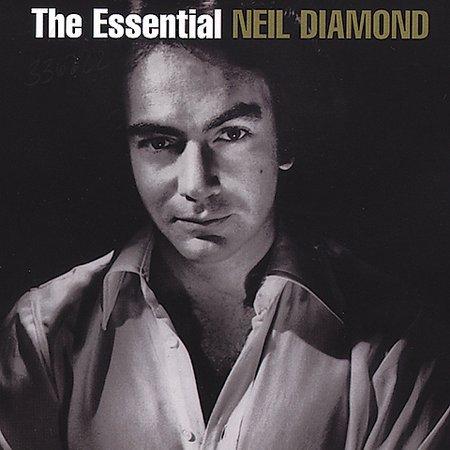The Essential Neil Diamond by Neil Diamond