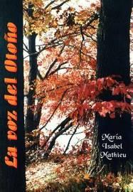 La Voz Del Otono by Maria Isabel Mathieu image