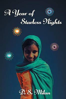 A Year of Starless Nights by D S Milan image
