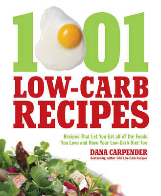 1,001 Low-Carb Recipes by Dana Carpender