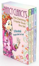 Fancy Nancy: Nancy Clancy's Tres Charming Chapter Book Box Set by Jane O'Connor