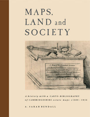 Maps, Land and Society by A.Sarah Bendall
