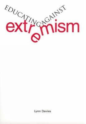 Educating Against Extremism by Lynn Davies image