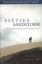 Sixties Sandstorm by Brian C. Kalt