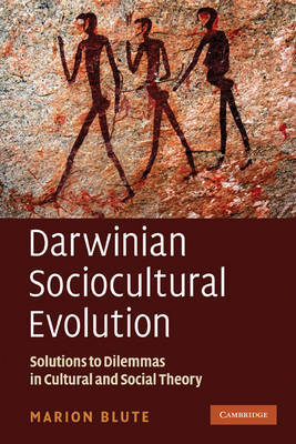 Darwinian Sociocultural Evolution by Marion Blute