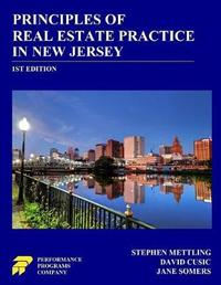 Principles of Real Estate Practice in New Jersey by David Cusic
