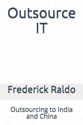 Outsource IT by Frederick Raldo