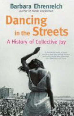 Dancing in the Streets by Barbara Ehrenreich image