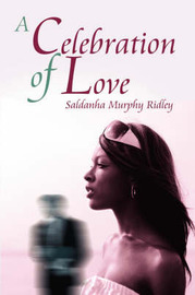 A Celebration of Love by Saldanha, Murphy Ridley image