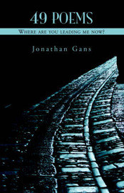49 Poems by Jonathan Gans image