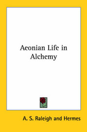 Aeonian Life in Alchemy by . Hermes image