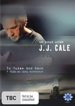 On Tour With J.J. Cale - To Tulsa And Back