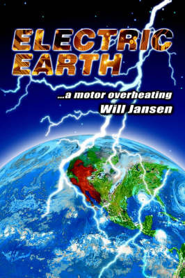 Electric Earth: ...a Motor Overheating by Will Jansen
