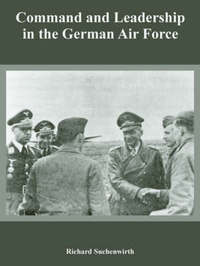 Command and Leadership in the German Air Force by Richard Suchenwirth image