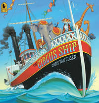 The Circus Ship Big Book by Van Dusen Chris