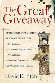 The Great Giveaway by David E. Fitch