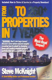 From 0 to 260+ Properties in 7 Years by Steve McKnight