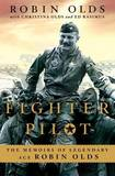 Fighter Pilot by Robin Olds