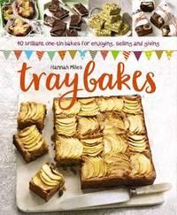 Traybakes by Hannah Miles