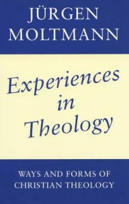 Experiences in Theology by Jurgen Moltmann image