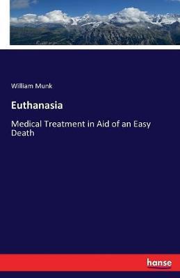 Euthanasia by William Munk image