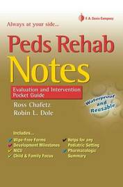 Peds Rehab Notes: Evaluation and Intervention Pocket Guide by Robin L Dole image