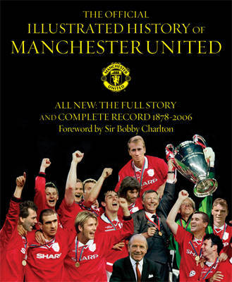 The Official Illustrated History of Manchester United by Manchester United image
