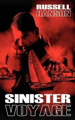 Sinister Voyage by Russell (Williams College) Hanson