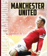 Manchester United by Jim Whiting