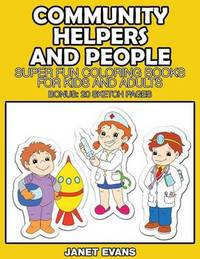 Community Helpers and People by Janet Evans